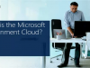 Microsoft Government Cloud: From Mobile to Big Data & More