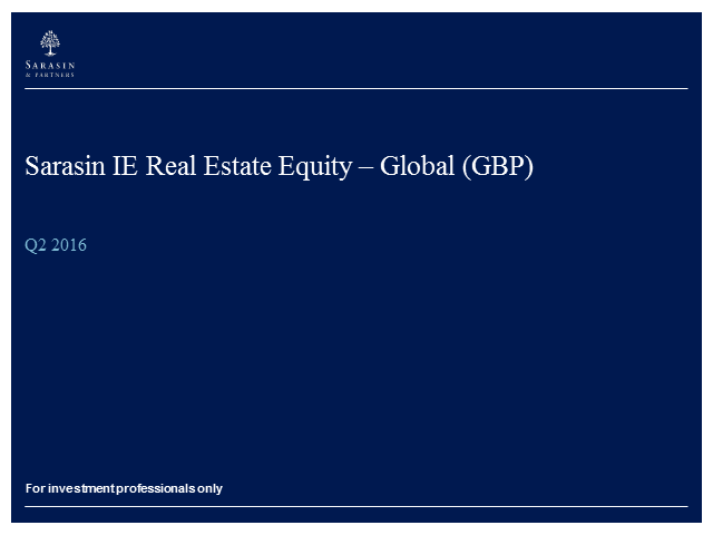 Sarasin IE Global Real Estate Equity - Q2 2016 update