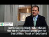 Meet Mark Whitehead, the new Portfolio Manager for Securities Trust of Scotland