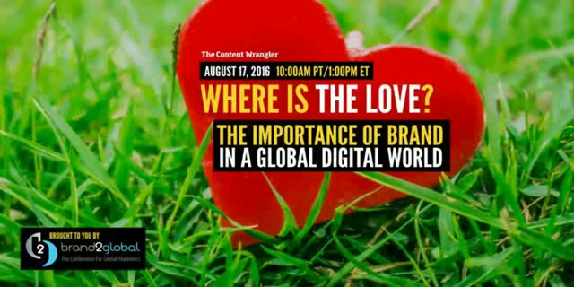 Where is the Love? The Importance of Brand in a Global Digital World