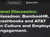 Interactive Panel Discussion: Culture and Employee Engagement