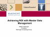 Achieving ROI with Master Data Management