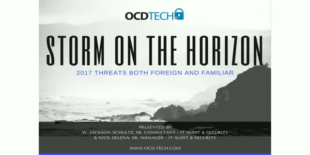 Storm on the Horizon – 2017 Threats Both Foreign and Familiar