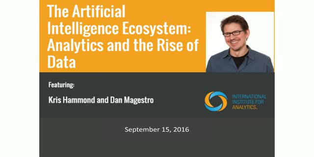 The Artificial Intelligence Ecosystem: Analytics and the Rise of Data