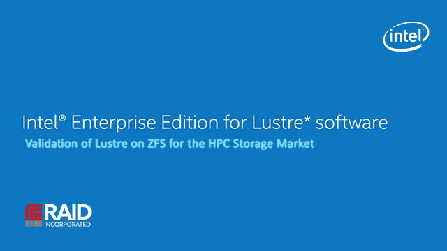Validation of Lustre on ZFS for the HPC Storage Market
