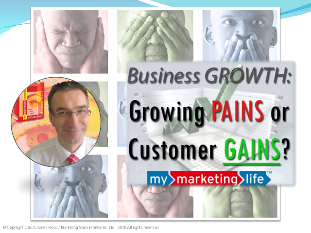 Business Growth: Growing Pains or Customer Gains?