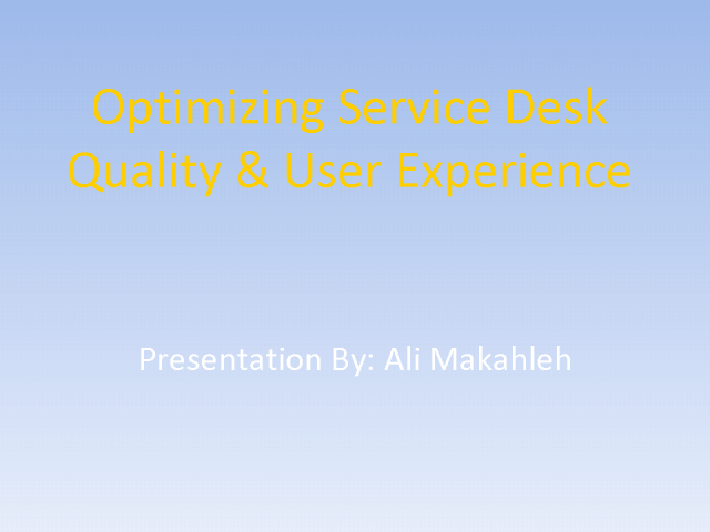 Optimizing Service Desk Quality & User Experience