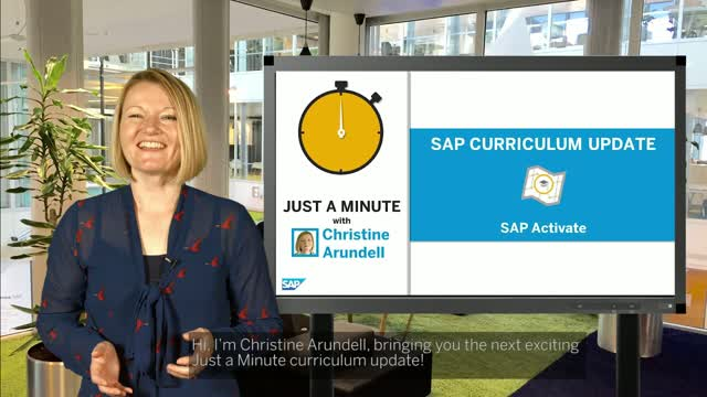 Just A Minute - with Christine Arundell on SAP Activate