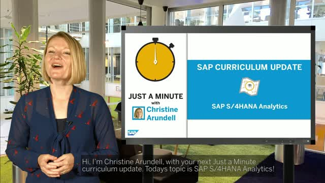 Just A Minute - with Christine Arundell on SAP S4HANA Analytics