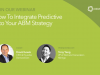 How To Integrate Predictive Marketing Into Your ABM Strategy