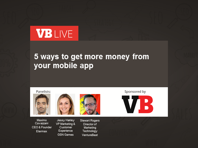 5 ways to get more money from your mobile app