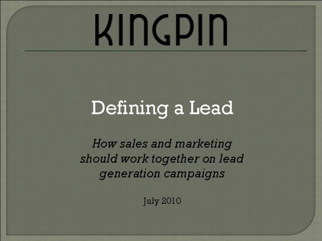 Defining a lead: Marketing versus sales