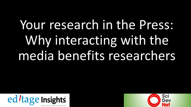 Your research in the Press: Why interacting with the media benefits researchers