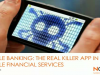 Mobile Banking - the real killer-app in Mobile Financial Services?