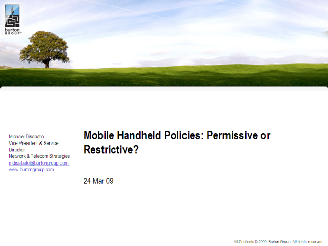 Mobile Handheld Policies: Permissive or Restrictive?