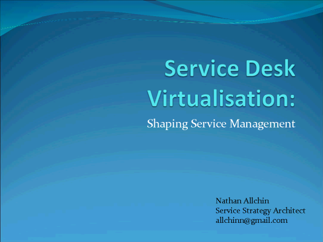 Service Desk Virtualization: Shaping Service Management