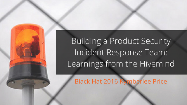 Building a Product Security Incident Response Team: Learnings from the Hivemind
