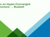 5 Myths on Hyper-Converged Infrastructure … Busted!