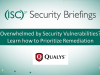 Overwhelmed by Security Vulnerabilities? Learn How to Prioritize Remediation
