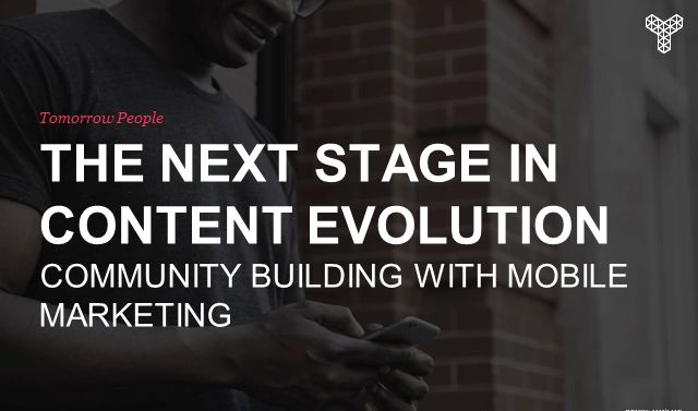 Mobile Marketing - Your key to building a passionate brand community