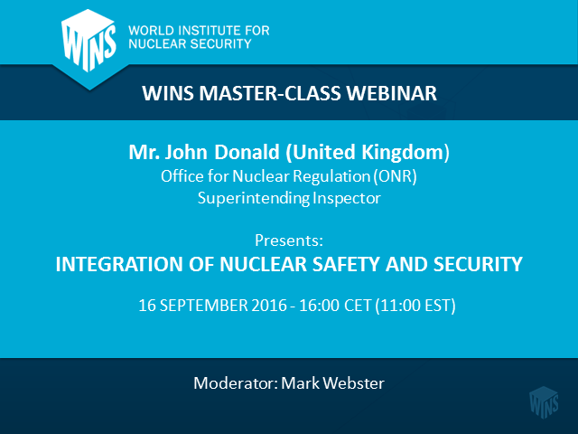 Integration of Nuclear Safety and Security
