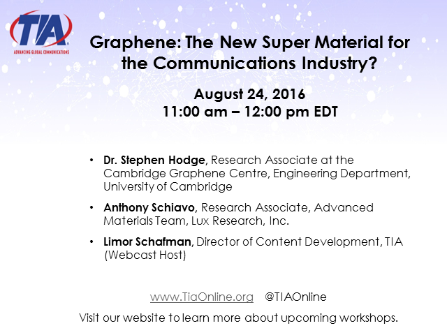 Graphene: The Next Super Material for the Communications Industry?
