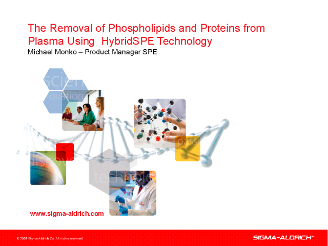 Removal of Phospholipids and Proteins from Plasma Using HybridSPE