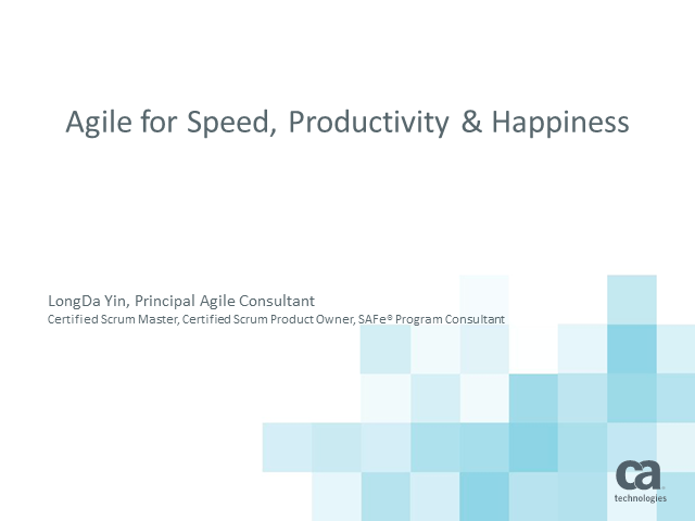 Agile for Speed, productivity and … happiness