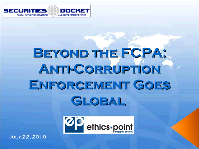 Beyond the FCPA: Anti-Corruption Enforcement Goes Global