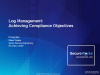 Log Management: Achieving Compliance Objectives