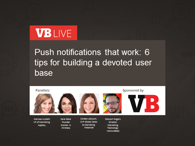 Push notifications that work: 6 tips for building a devoted user base
