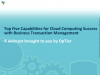 Top 5 Capabilities for Cloud Computing Success with BTM