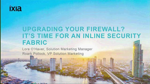 Upgrading your Firewall? It's Time for an Inline Security Fabric