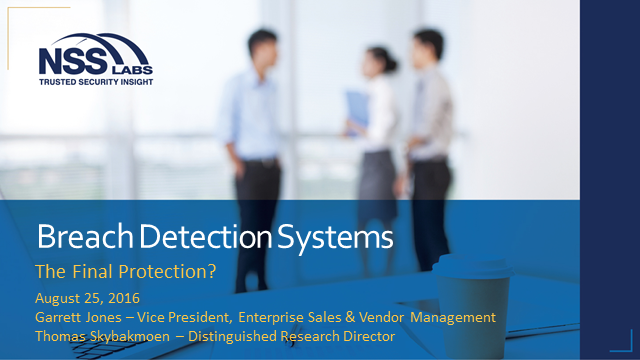 Breach Detection Systems The final protection?