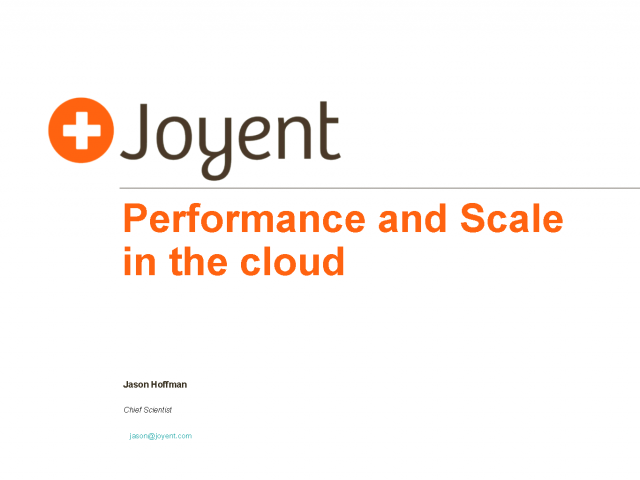 Performance and Scale in the Cloud – A Joyent Webinar