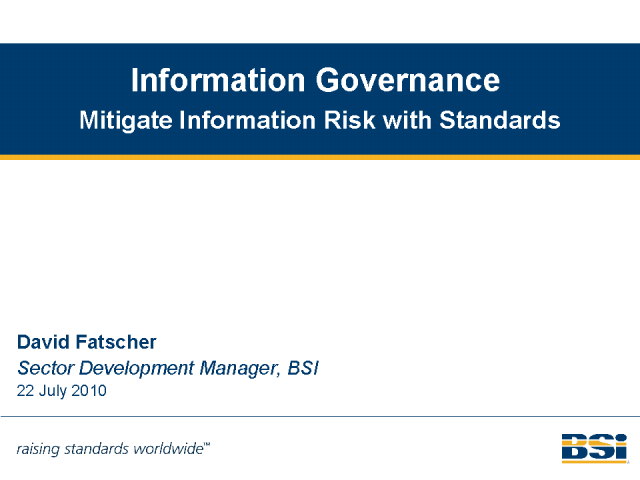 Information Governance: Mitigate Information Risk with Standards