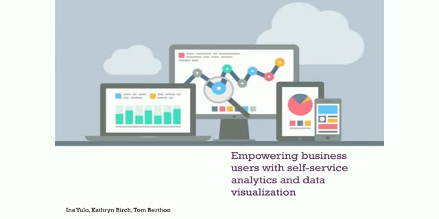 Empowering business users with self-service analytics and data visualization