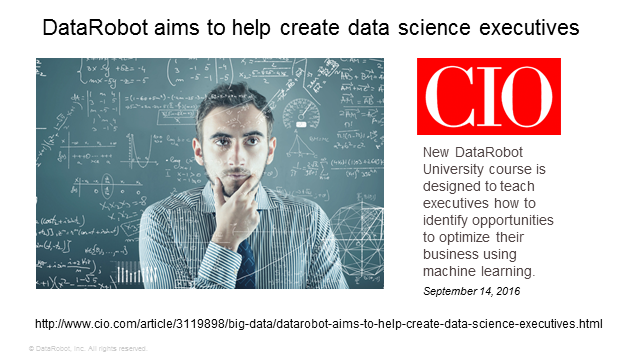 Executives: The New Drivers of Data Science