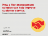 How a fleet management solution can help improve customer service