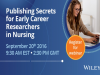 Publishing Secrets for Early Career Researchers in Nursing