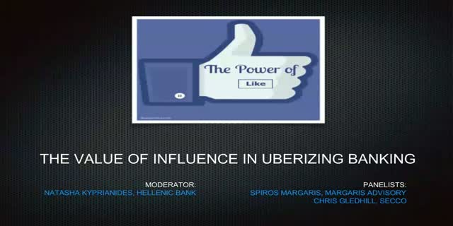 The value of influence in Uberizing Banking