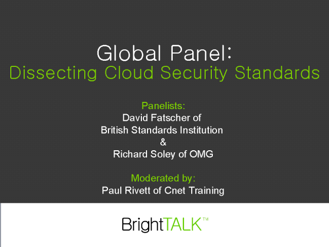 Global Panel: Dissecting Cloud Security Standards