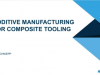 Additive Manufacturing for Composite Tooling