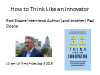 How to Think Like an Innovator