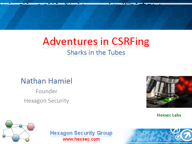 Adventures in CSRFing: Sharks in the Tubes