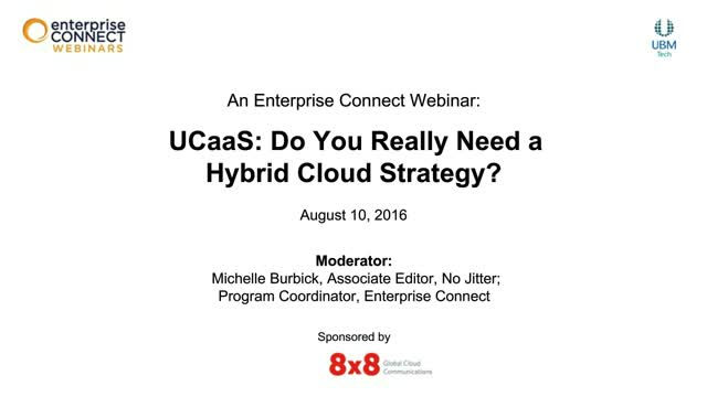 UCaaS: Do You Really Need a Hybrid Cloud Strategy?
