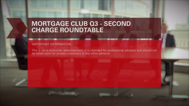 Legal &  General Mortgage Club  TV: Second Charges group questions