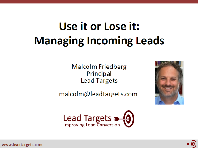 Use it or Lose it: Managing Incoming Leads