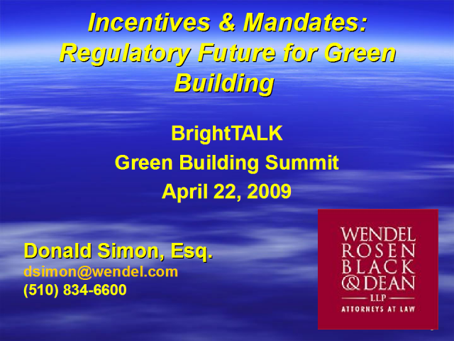 Incentives & Mandates: Regulatory Future for Green Building
