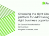 Choosing the right Cloud platform for addressing the right business opportunity